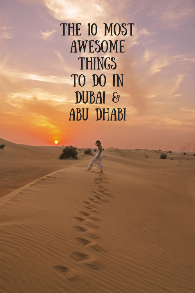 The 10 most awesome things to do in dubai and abu dhabi if you liked the article dont forget to pin it dubai was an absolute surprise for me and i cant way to go back solutioingenieria Images