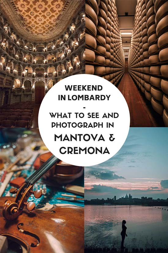 weekend lombardy cremona mantova